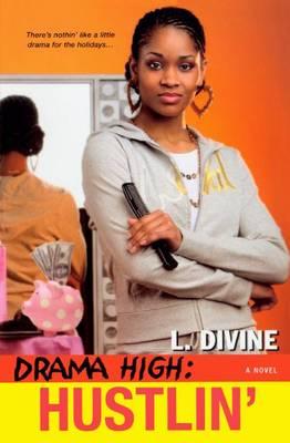 Hustlin' by L. Divine