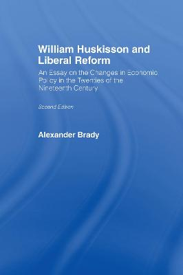 William Huskisson and Liberal Reform book