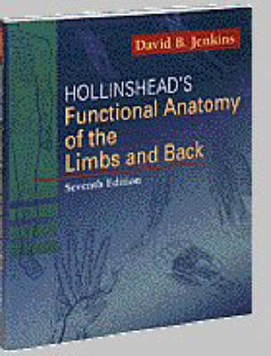 Functional Anatomy of the Limbs and Back by David B. Jenkins