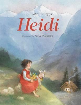 Heidi by Johanna Spyri