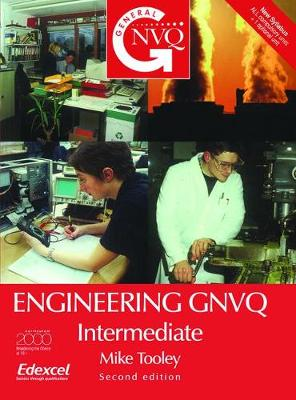 Engineering GNVQ: Intermediate, 2nd ed by Mike Tooley