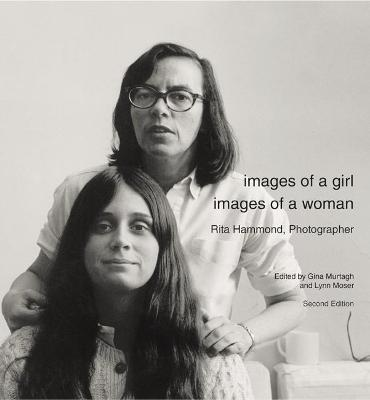 Images of a Girl, Images of a Woman by Gina Murtagh