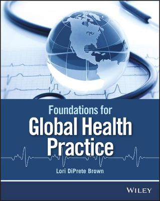 Foundations for Global Health Practice book