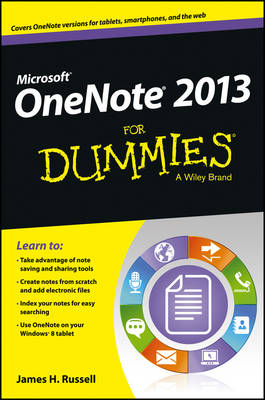 Onenote 2013 for Dummies by James H. Russell