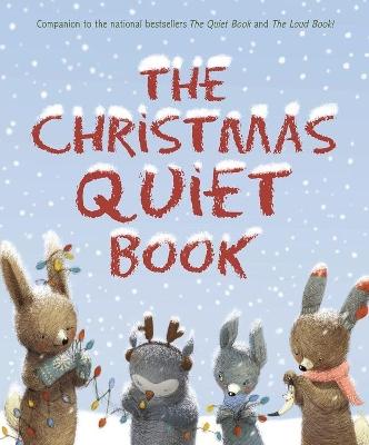 The Christmas Quiet Book by Deborah Underwood