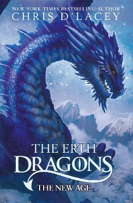 Erth Dragons: The New Age by Chris D'Lacey