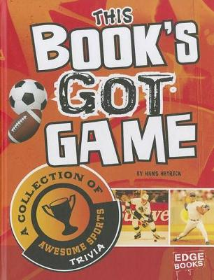 This Book's Got Game by Hans Carroll Hetrick