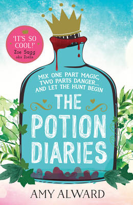 Potion Diaries by Amy Alward