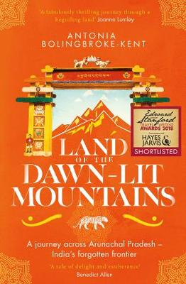 Land of the Dawn-lit Mountains by Antonia Bolingbroke-Kent