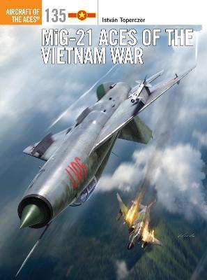 MiG-21 Aces of the Vietnam War book