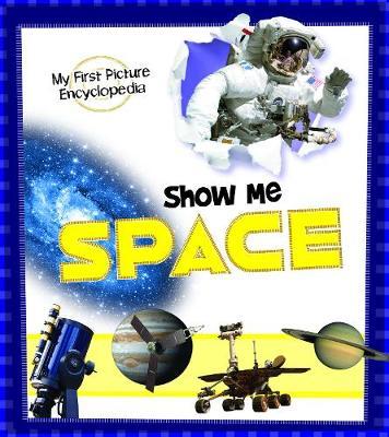 Show Me Space by Steve Kortenkamp