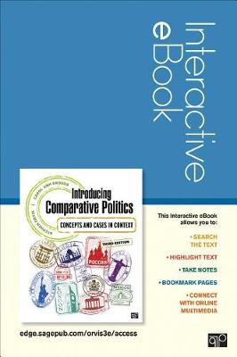 Introducing Comparative Politics Interactive eBook: Concepts and Cases in Context by Stephen Walter Orvis