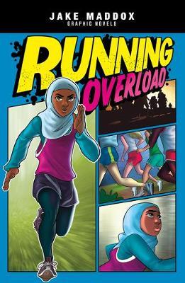 Running Overload by Jake Maddox