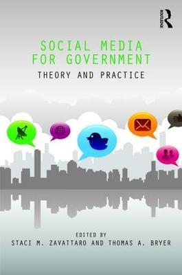 Social Media for Government by Staci M. Zavattaro