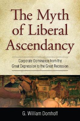 Myth of Liberal Ascendancy book