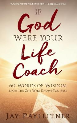 If God Were Your Life Coach book