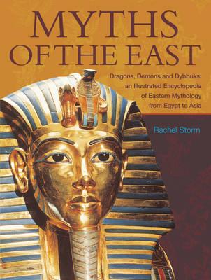 Myths of the East by Rachel Storm