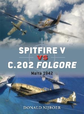 Spitfire V vs C.202 Folgore by Donald Nijboer