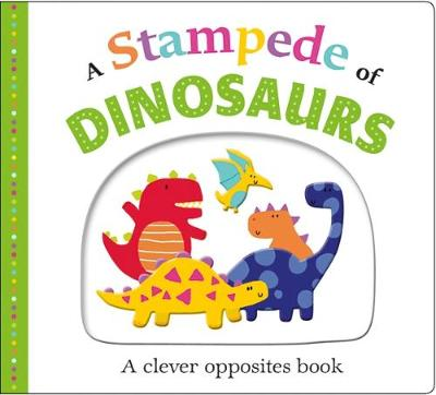 A Stampede of Dinosaurs: Picture Fit by Roger Priddy