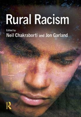 Rural Racism by Benjamin Bowling