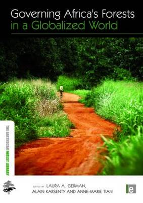 Governing Africa's Forests in a Globalized World by Laura Anne German