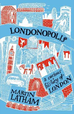 Londonopolis by Martin Latham