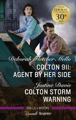Colton 911: Agent By Her Side/Colton Storm Warning by Justine Davis