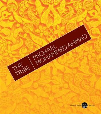 Tribe by Michael Mohammed Ahmad