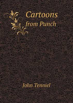 Cartoons from Punch by Sir John Tenniel
