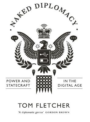 Naked Diplomacy by Tom Fletcher
