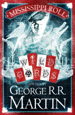 Mississippi Roll by George R. R. Martin