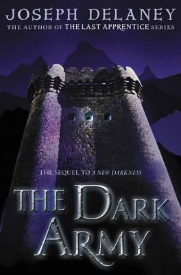 The Dark Army by Joseph Delaney