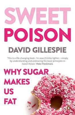 Sweet Poison by David Gillespie