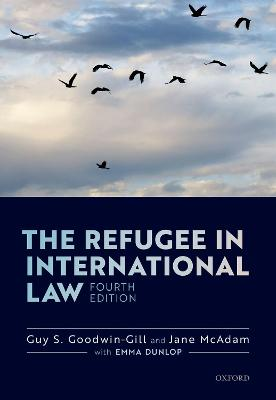 The Refugee in International Law by Guy Goodwin-Gill