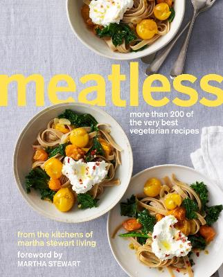 Meatless by Martha Stewart Living Magazine