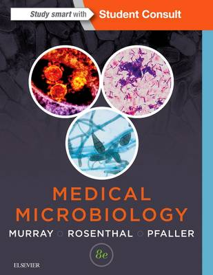 Medical Microbiology by Patrick R. Murray