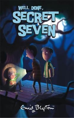 Secret Seven: Well Done, Secret Seven by Enid Blyton