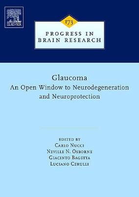 Glaucoma: An Open-Window to Neurodegeneration and Neuroprotection book
