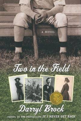 Two in the Field by Darryl Brock