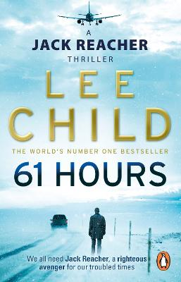 Jack Reacher: #14 61 Hours by Lee Child