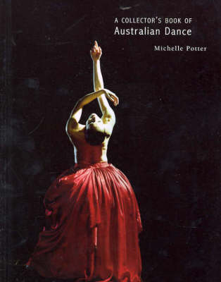 A Collector's Book of Contemporary Dance by Michelle Potter
