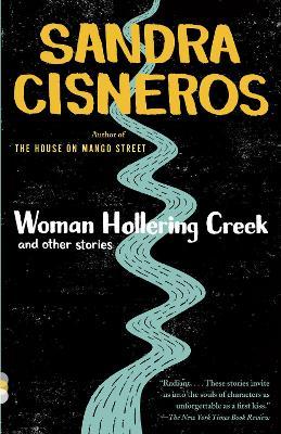 Woman Of Hollering Creek by Sandra Cisneros