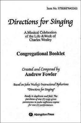 Directions for Singing Congregational Booklet by Andrew J Fowler