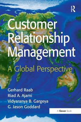 Customer Relationship Management: A Global Perspective book