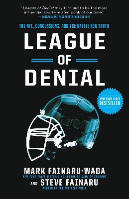 League Of Denial by Steve Fainaru