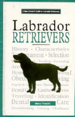A New Owners Guide to Labrador Retrievers by Mary Feazell