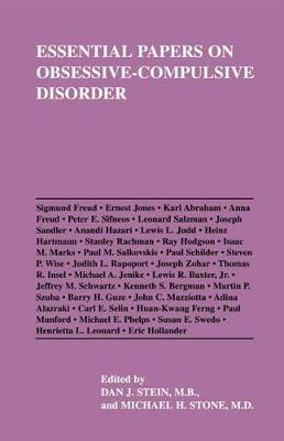 Essential Papers on Obsessive-Compulsive Disorder by Dan J. Stein