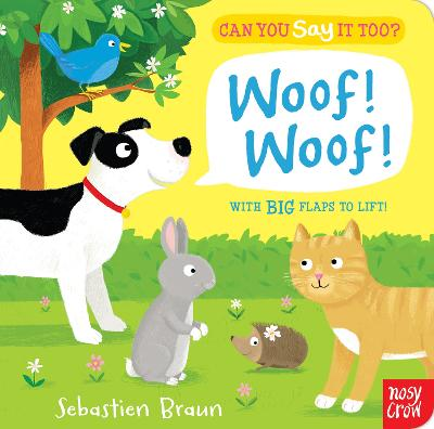 Can You Say It Too? Woof! Woof! book
