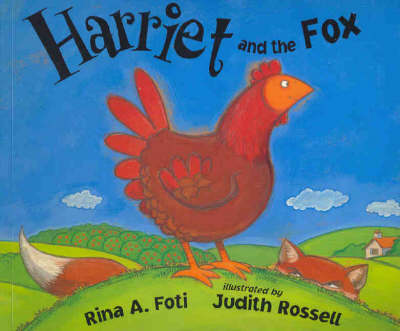 Harriet and the Fox by Rina A. Foti