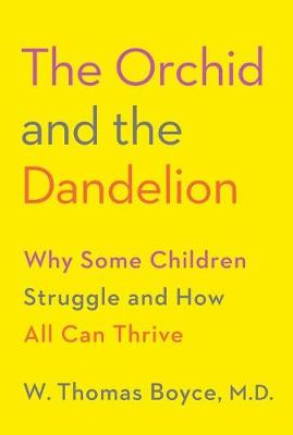 The Orchid and the Dandelion by W Thomas Boyce
